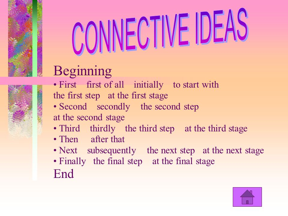 CONNECTIVE IDEAS Beginning End