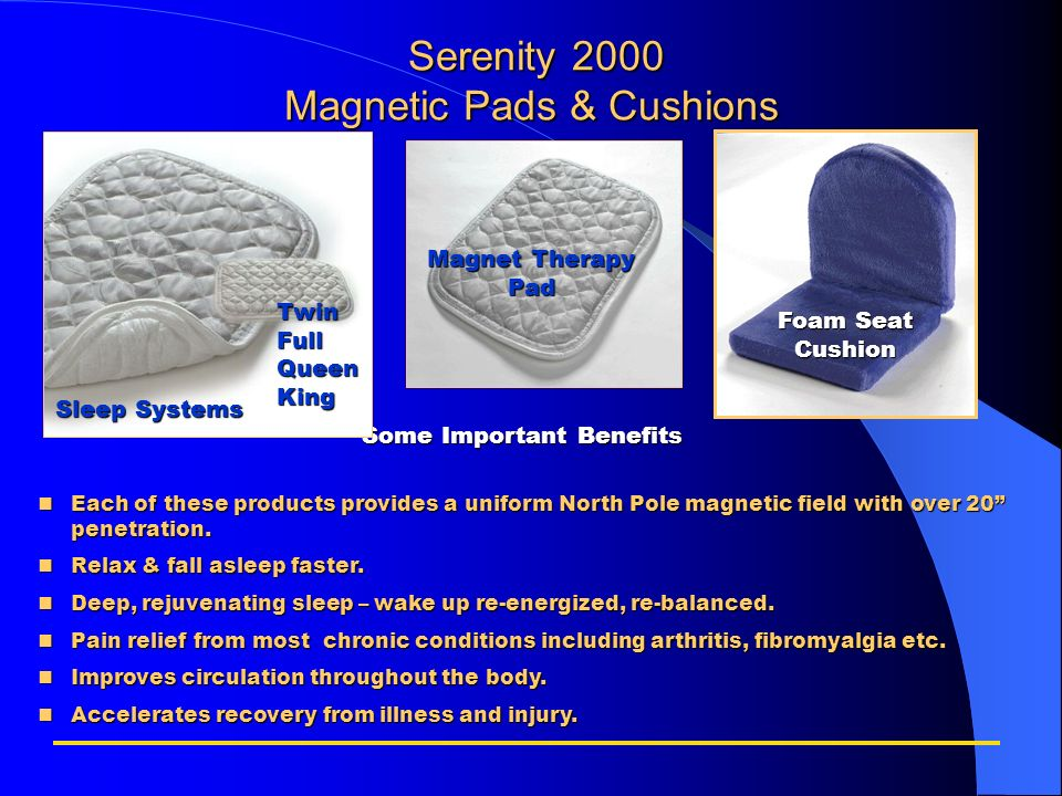 Serenity 2000 Magnetic Pads & Cushions