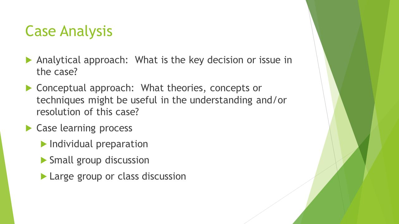 Case Analysis Analytical approach: What is the key decision or issue in the case