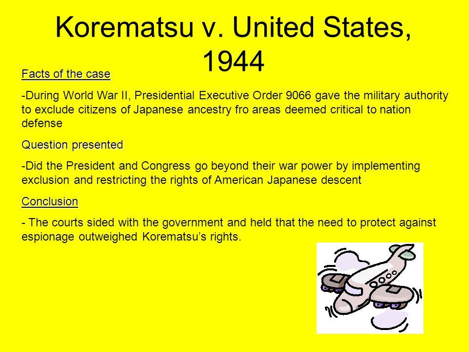 Korematsu v. United States, 1944