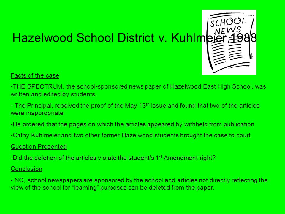 Hazelwood School District v. Kuhlmeier,1988