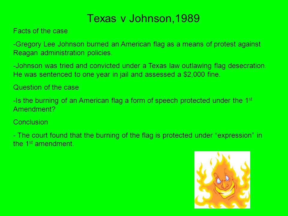 Texas v Johnson,1989 Facts of the case