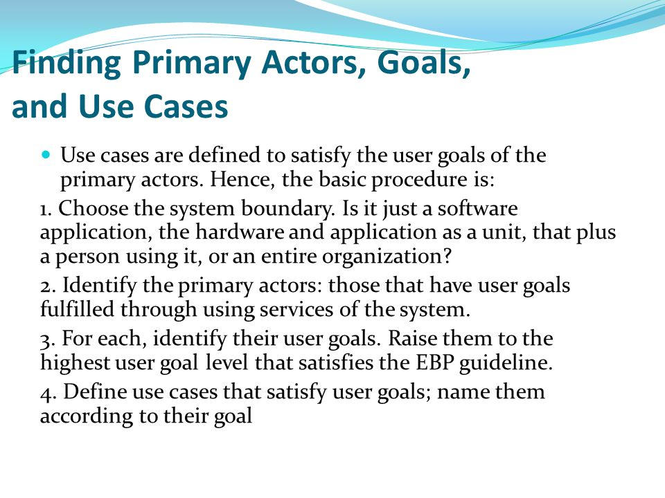 Finding Primary Actors, Goals, and Use Cases