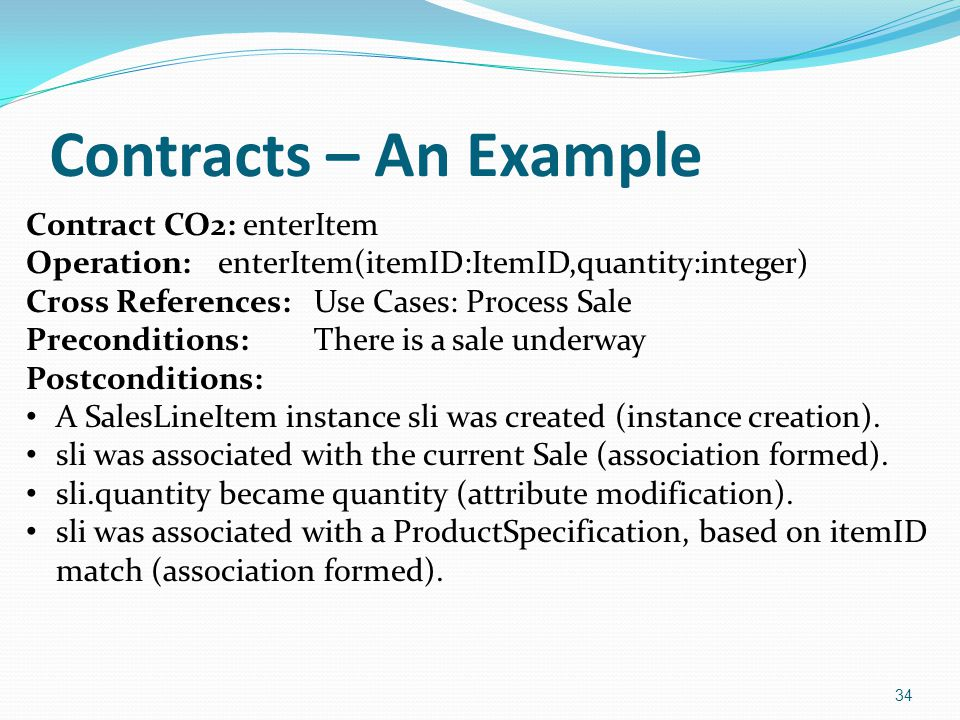Contracts – An Example Contract CO2: enterItem
