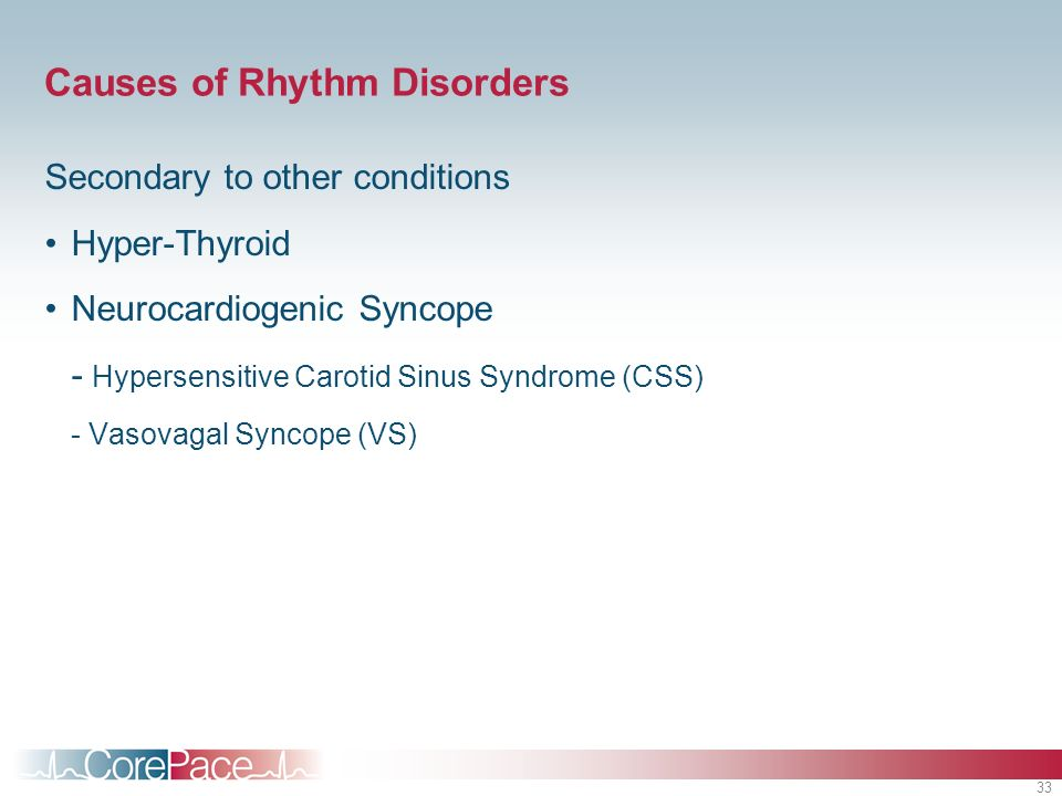 Causes of Rhythm Disorders
