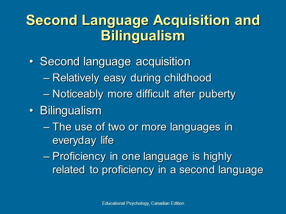 Second Language Acquisition and Bilingualism