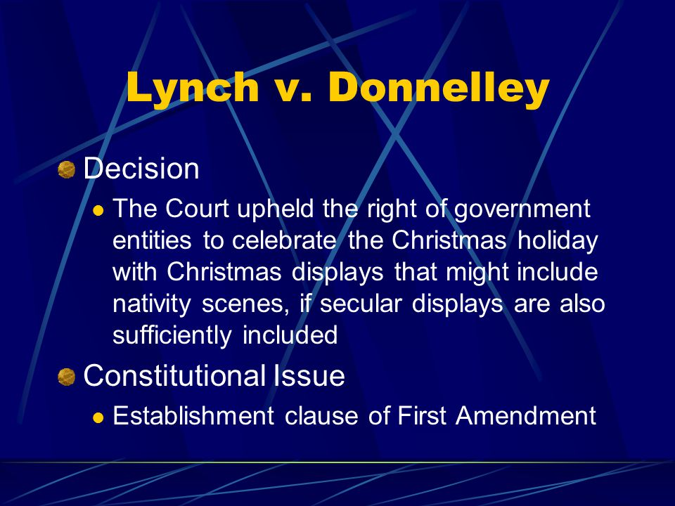 Lynch v. Donnelley Decision Constitutional Issue