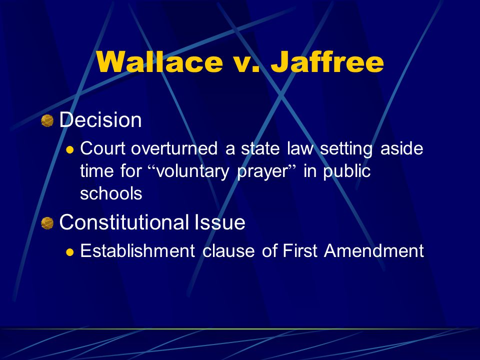 Wallace v. Jaffree Decision Constitutional Issue