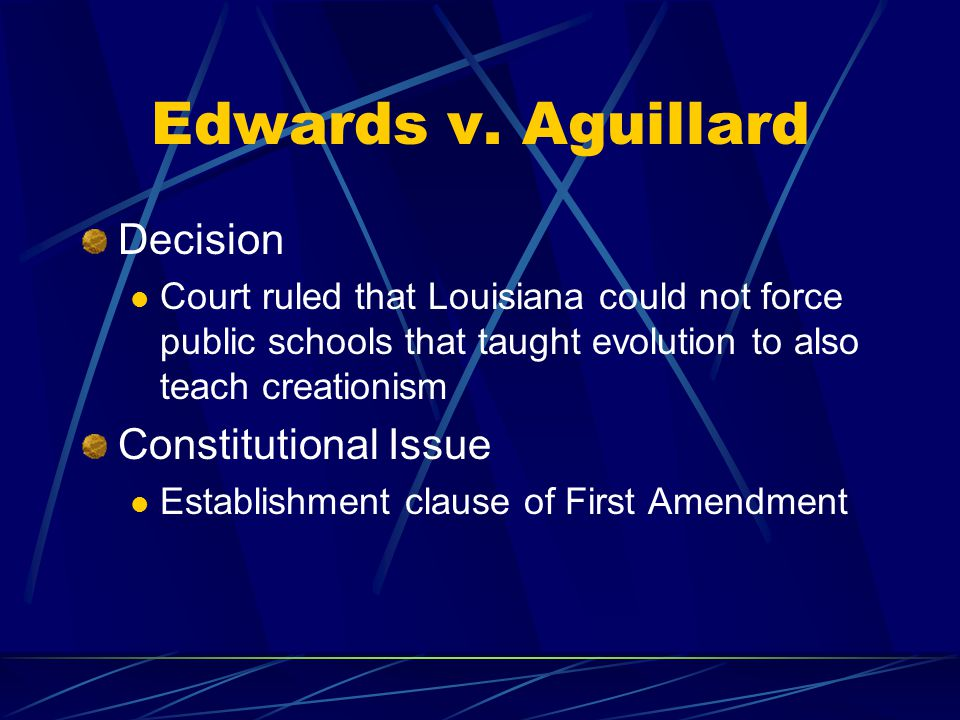 Edwards v. Aguillard Decision Constitutional Issue