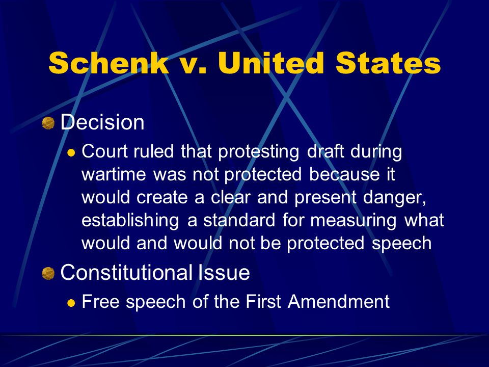 Schenk v. United States Decision Constitutional Issue