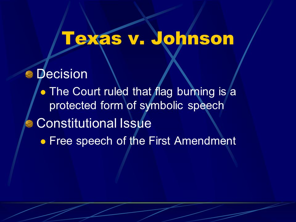 Texas v. Johnson Decision Constitutional Issue