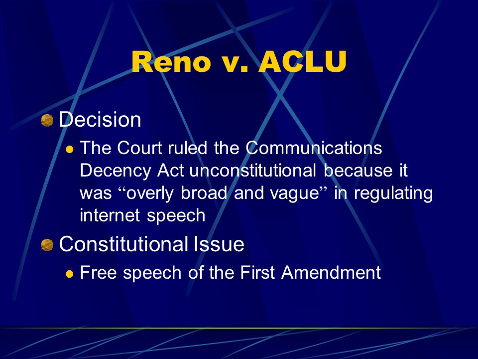Reno v. ACLU Decision Constitutional Issue