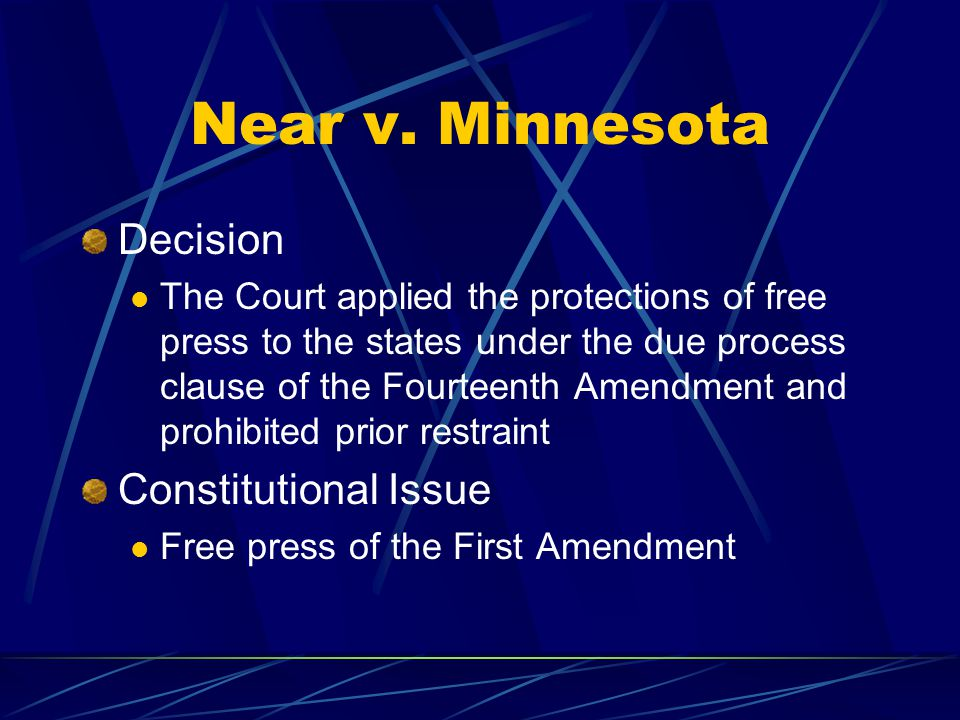 Near v. Minnesota Decision Constitutional Issue
