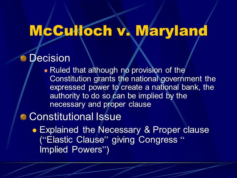 McCulloch v. Maryland Decision Constitutional Issue