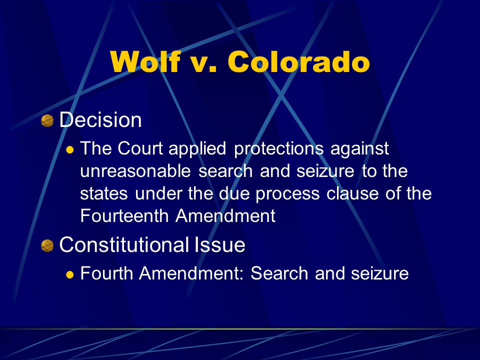 Wolf v. Colorado Decision Constitutional Issue