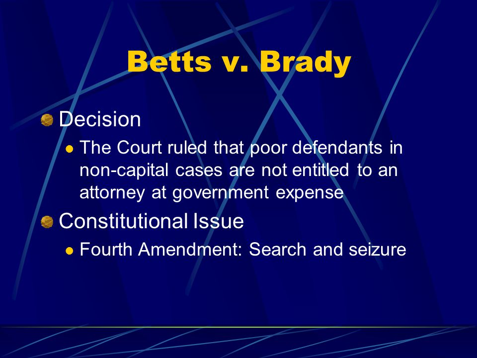 Betts v. Brady Decision Constitutional Issue