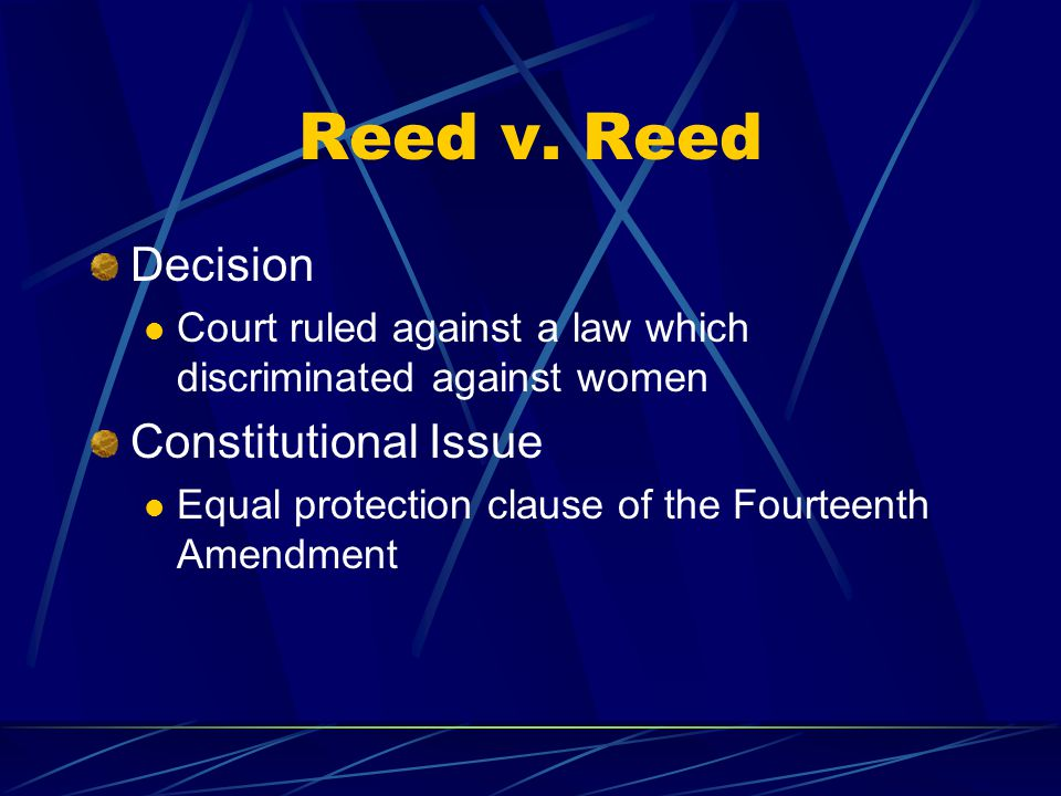 Reed v. Reed Decision Constitutional Issue