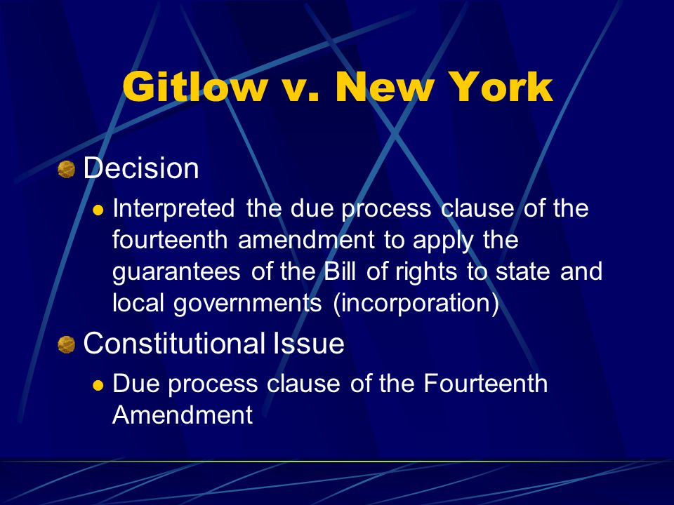 Gitlow v. New York Decision Constitutional Issue