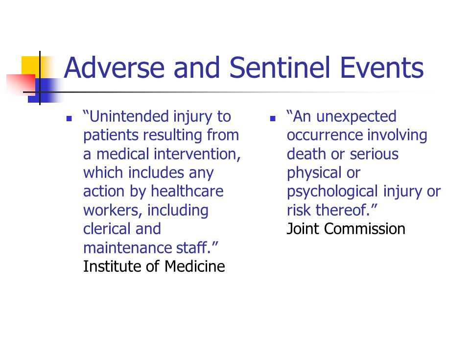 Adverse and Sentinel Events