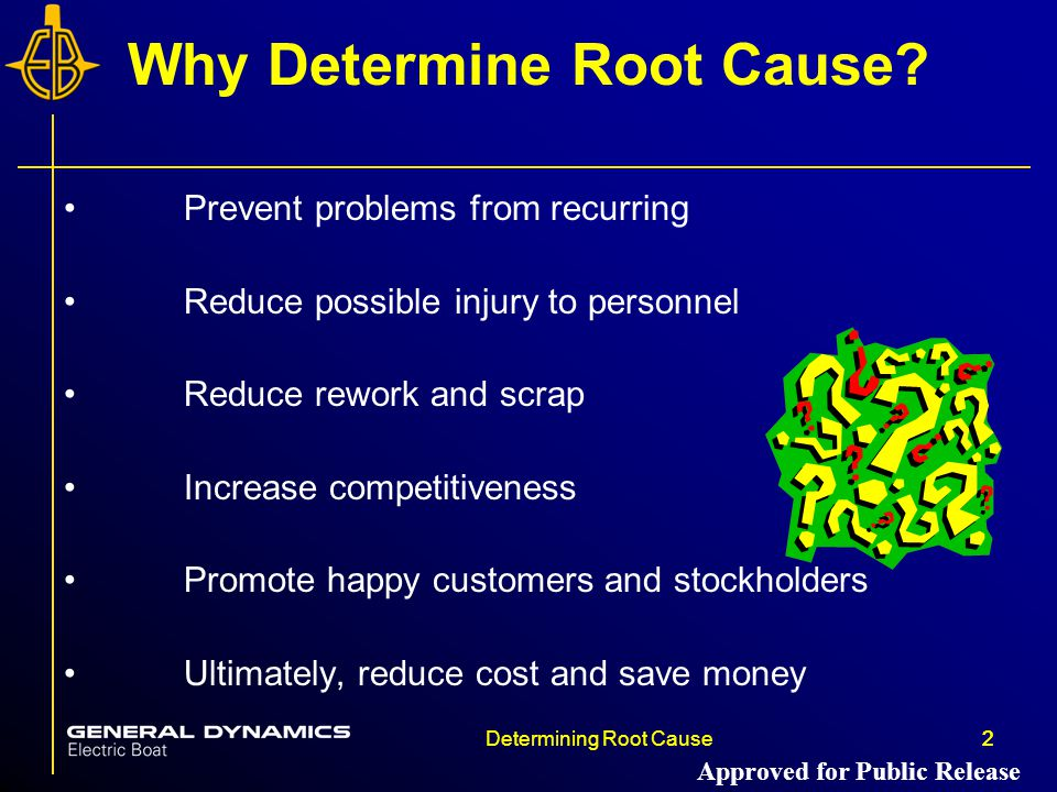 Why Determine Root Cause