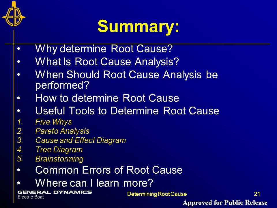 Summary: Why determine Root Cause What Is Root Cause Analysis