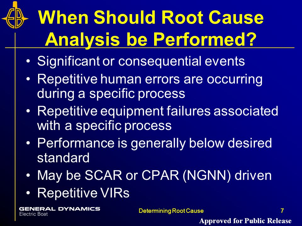 When Should Root Cause Analysis be Performed