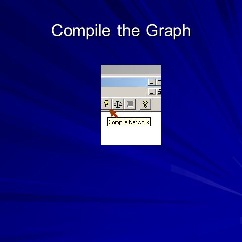 Compile the Graph