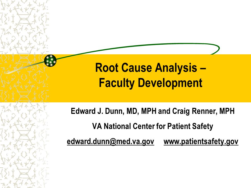 Root Cause Analysis – Faculty Development