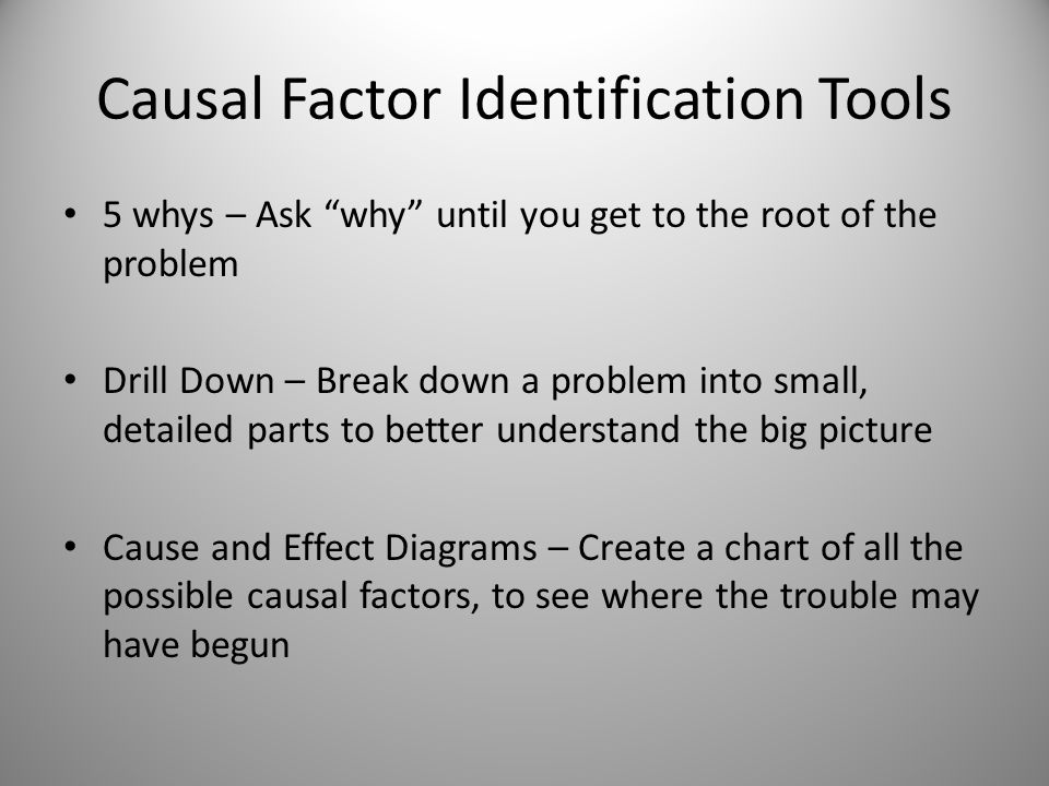 Causal Factor Identification Tools