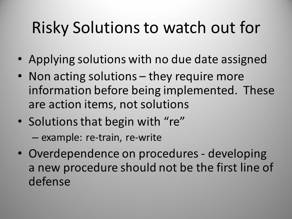 Risky Solutions to watch out for