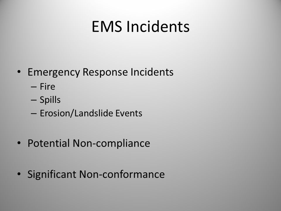 EMS Incidents Emergency Response Incidents Potential Non-compliance