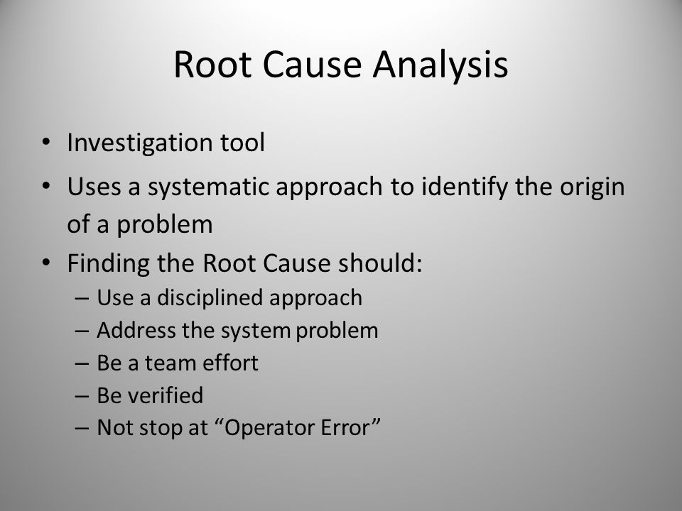 Root Cause Analysis Investigation tool
