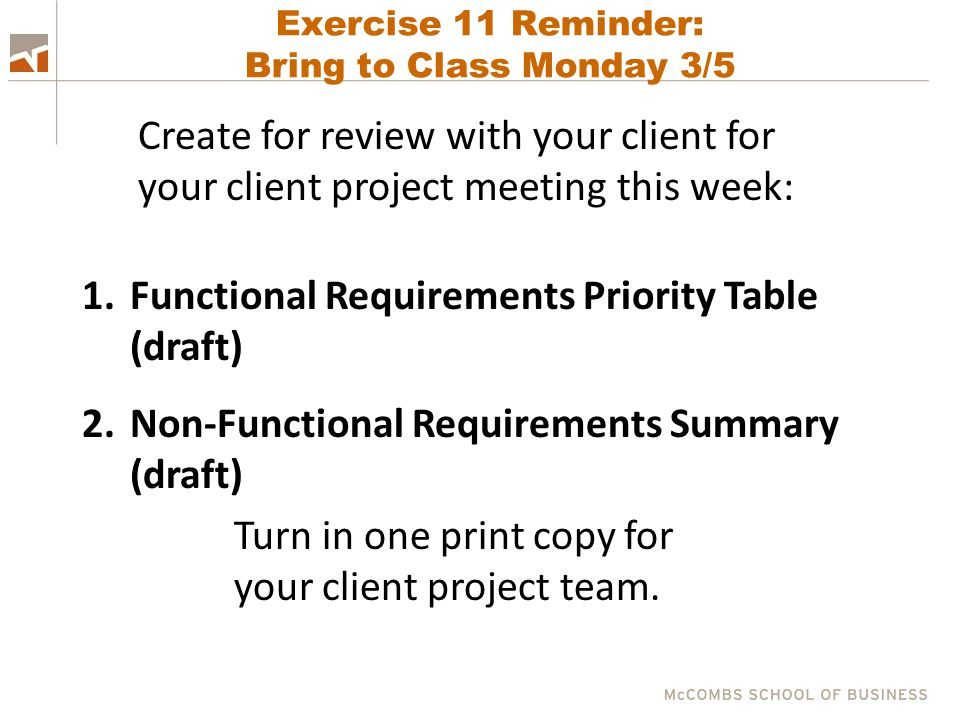 Exercise 11 Reminder: Bring to Class Monday 3/5