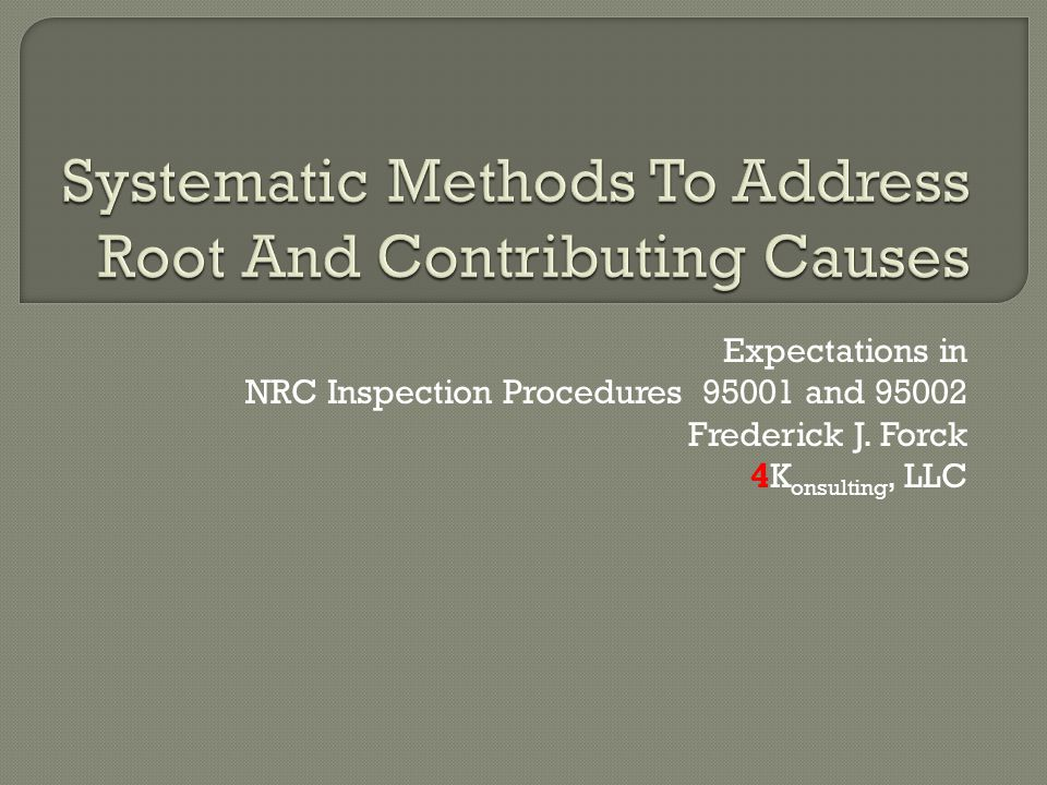 Systematic Methods To Address Root And Contributing Causes