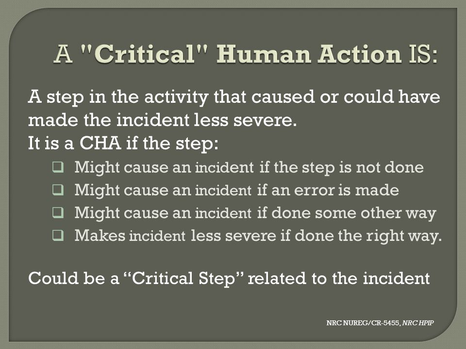 A Critical Human Action IS: