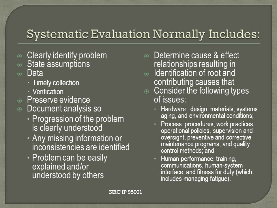 Systematic Evaluation Normally Includes: