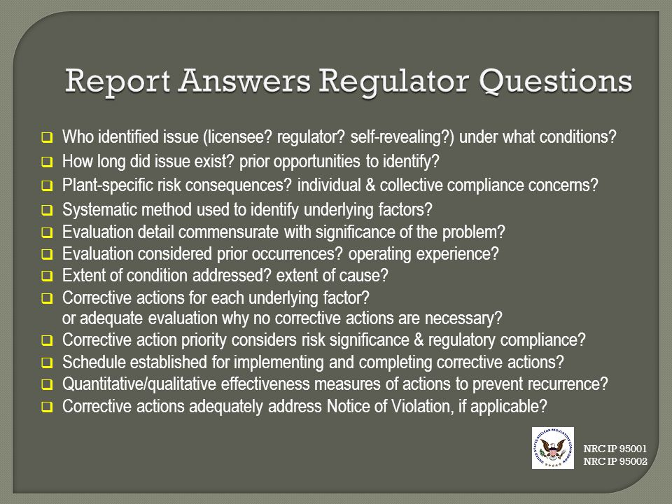 Report Answers Regulator Questions