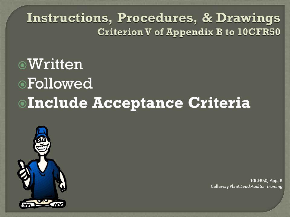 Include Acceptance Criteria
