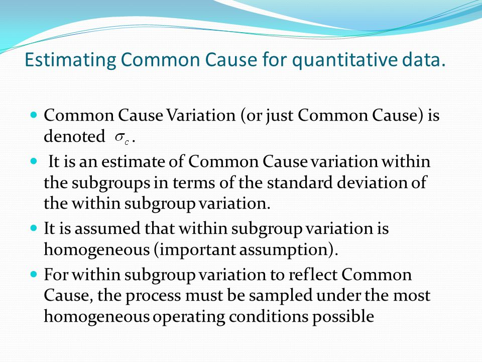 Estimating Common Cause for quantitative data.