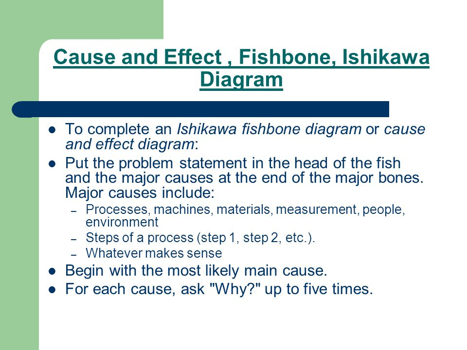 Cause and Effect , Fishbone, Ishikawa Diagram