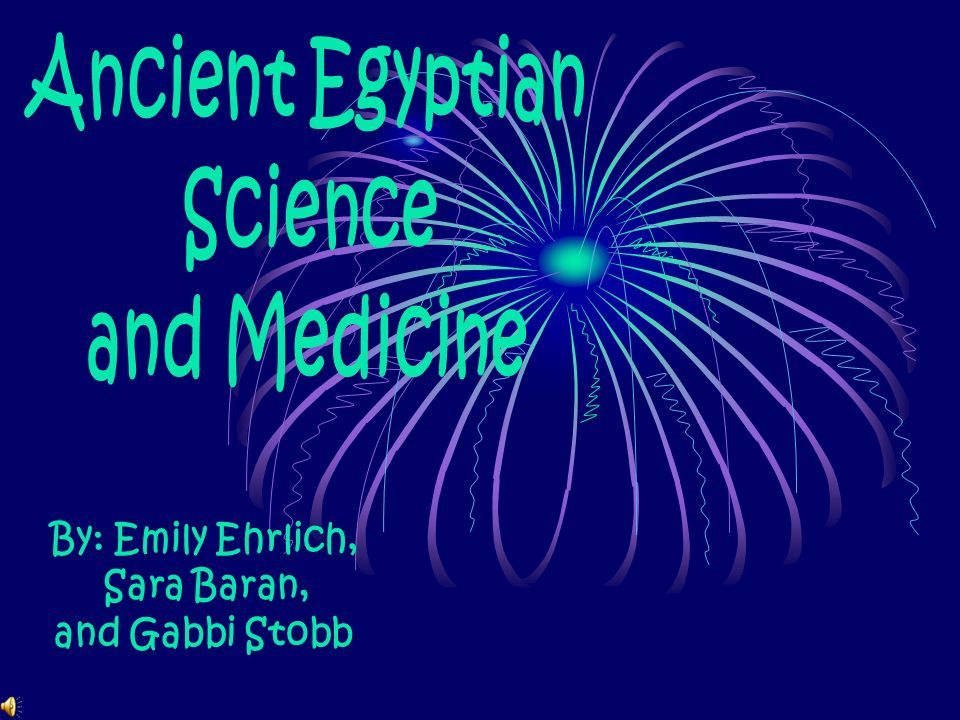 Ancient Egyptian Science and Medicine