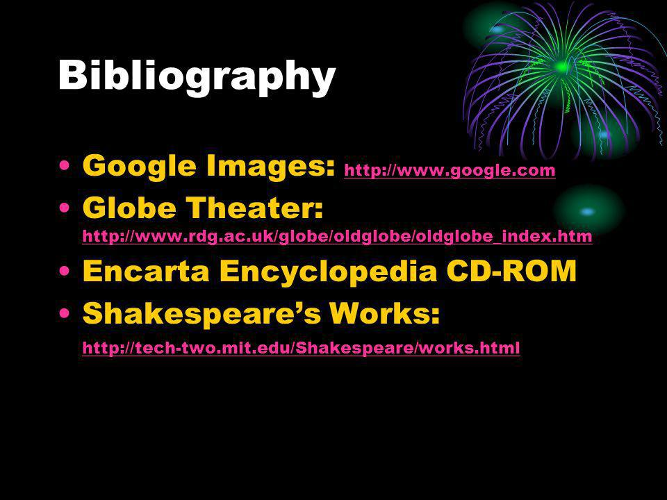 Bibliography Google Images: http://www.google.com