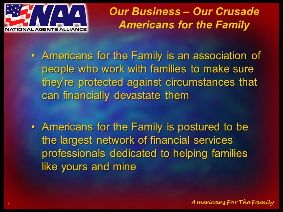 Our Business – Our Crusade Americans for the Family