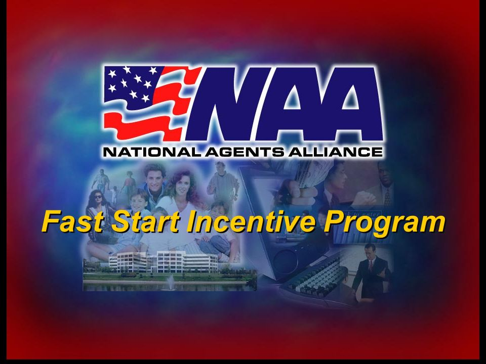 Fast Start Incentive Program