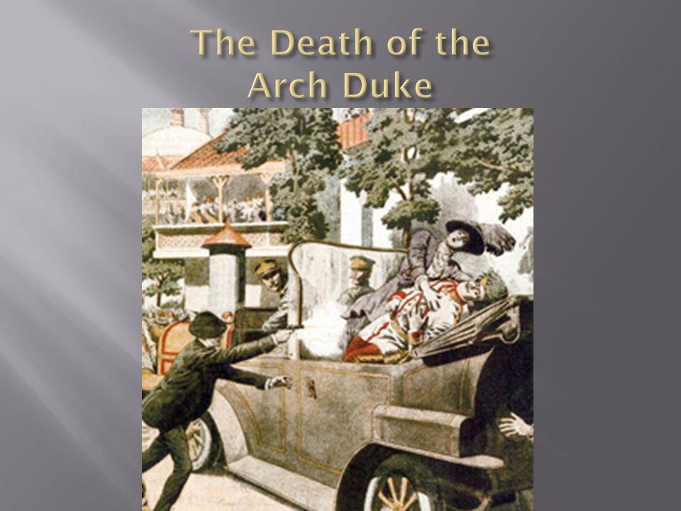The Death of the Arch Duke