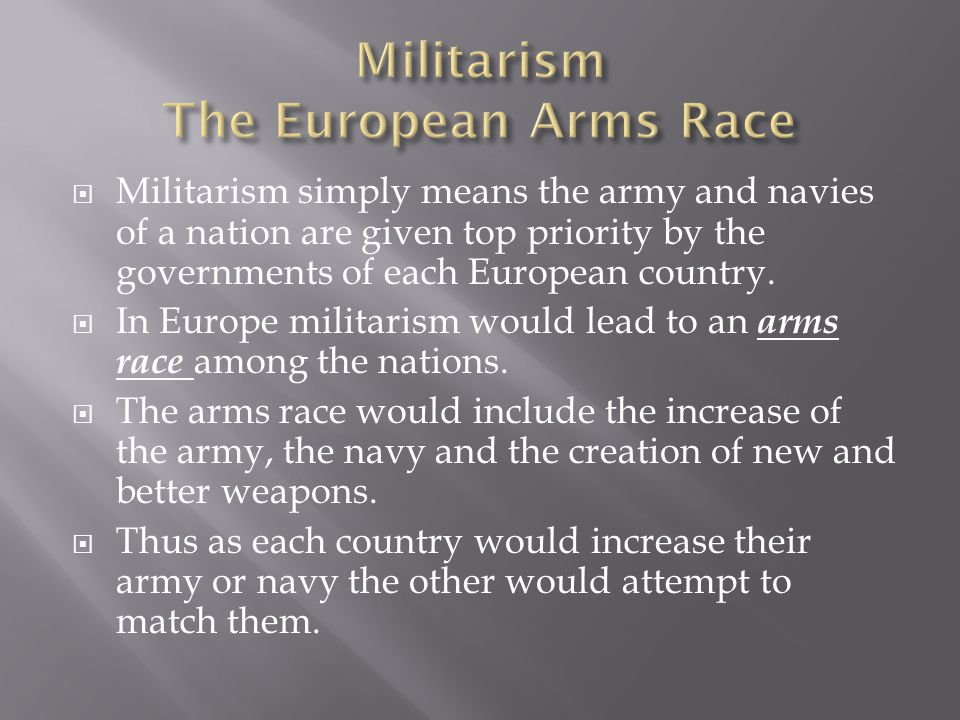 Militarism The European Arms Race