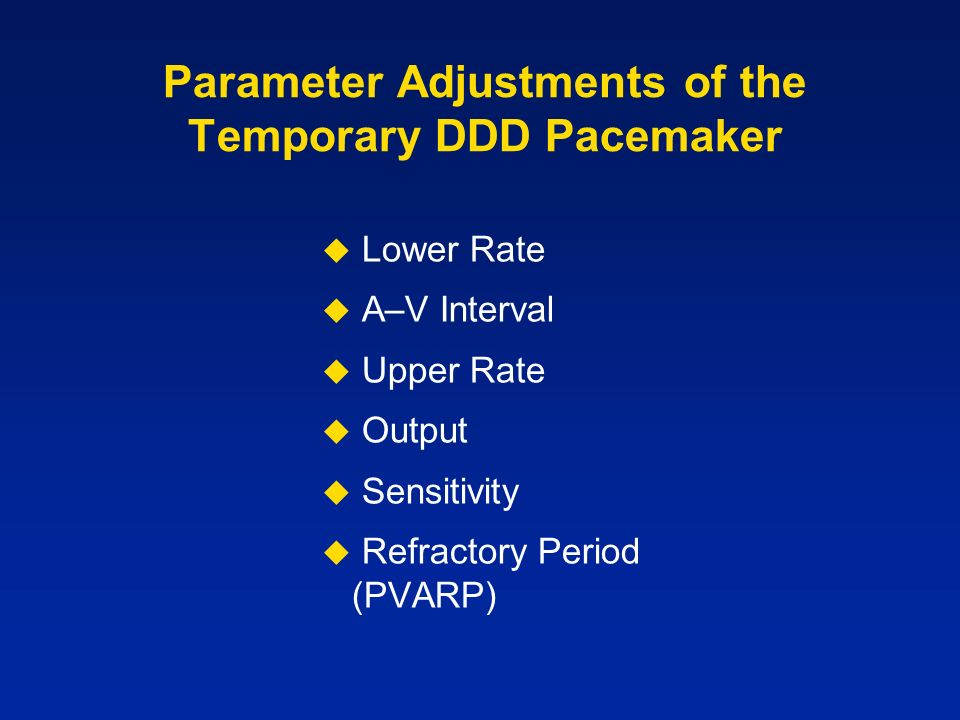 Parameter Adjustments of the Temporary DDD Pacemaker