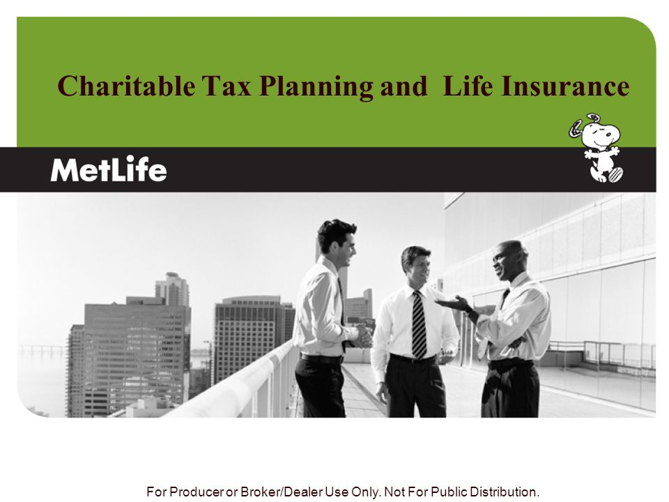 Charitable Tax Planning and Life Insurance