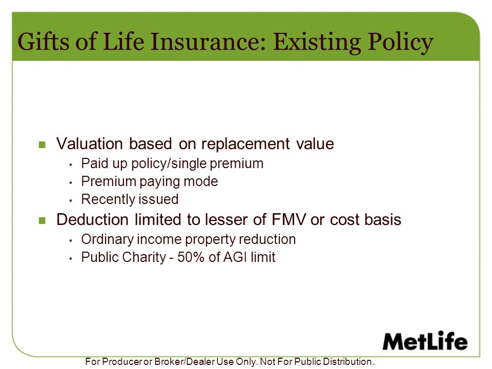 Gifts of Life Insurance: Existing Policy