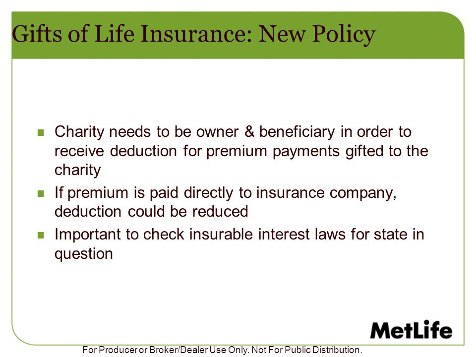 Gifts of Life Insurance: New Policy
